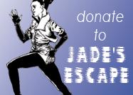 Donate to Jade's Escape