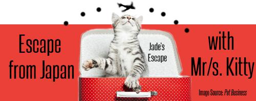 JE-EscapeFromJapanWithMrKitty